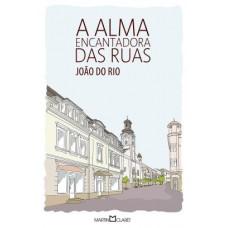 Alma Encantadora Das Ruas, A - 262