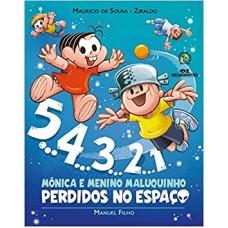 5, 4, 3, 2, 1 - Mônica e Menino Maluquinho perdidos no espaço