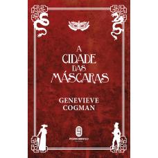 Cidade das Máscaras, A (A Biblioteca Invisível - Volume 2)