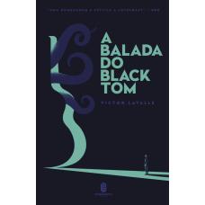 Balada do Black Tom, A