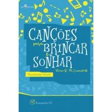 Canções Para Brincar e Sonhar: Musicalização Infantil