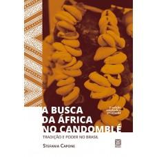 Busca da África no candomblé, A