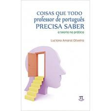 Coisas que todo professor de português precisa saber