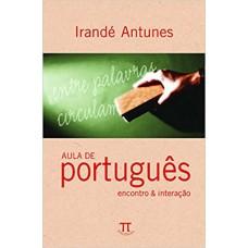 Aula de português: encontro e interação