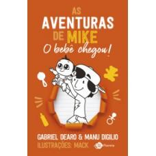 Aventuras de Mike, As: O bebê chegou! (Volume 2)