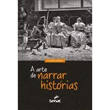Arte de narrar histórias, A