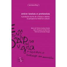 Entre textos e pretextos: a produção escrita de crianças e adultos na perspectiva histórico-cultural