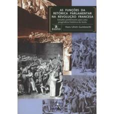Funções da retórica parlamentar na Revolução Francesa, As