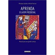 Aprenda o Latim Medieval: manual para um grande começo